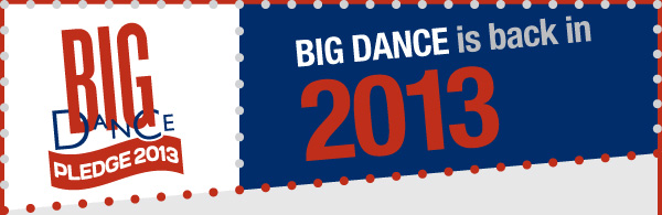 Big Dance 2013