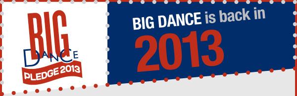 Big Dance 2013