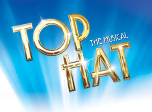 Top Hat - The Musical